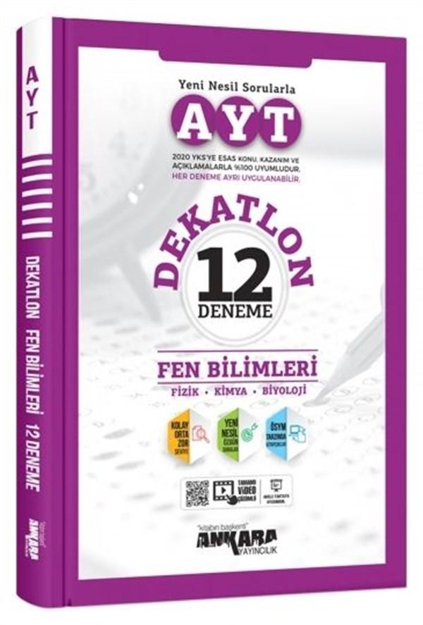 Ankara Yayıncılık AYT Dekatlon Fen Bilimleri 12 Deneme Sınavı