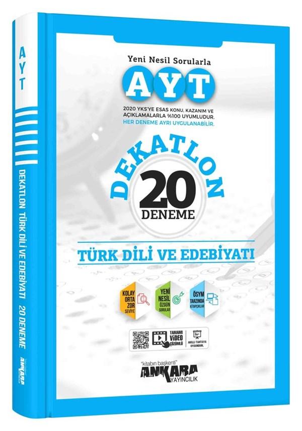 Ankara Yayıncılık AYT Dekatlon Türk Dili ve Edebiyatı 20 Deneme