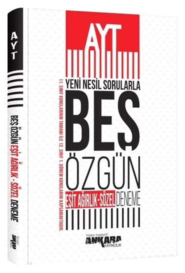 Ankara Yayıncılık AYT Yeni Nesil Sorularla Eşit Ağırlık - Sözel 5 Özgün Deneme