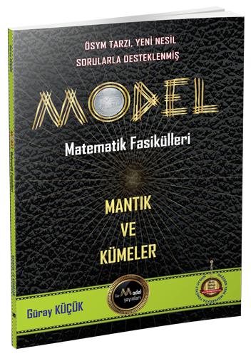 Gür Yayınları Model Matematik Fasikülleri - Mantık ve Kümeler