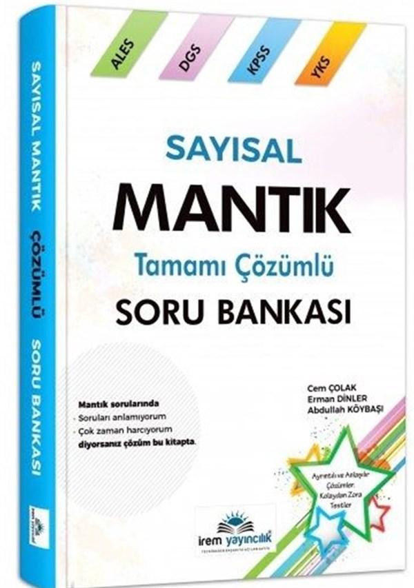 KPSS ALES DGS Sayısal Mantık Tamamı Çözümlü Soru Bankası İrem Yayıncılık