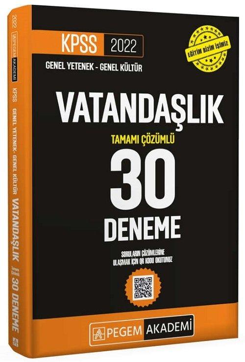 Pegem Akademi Yayınları 2022 KPSS Vatandaşlık 30 Deneme Çözümlü