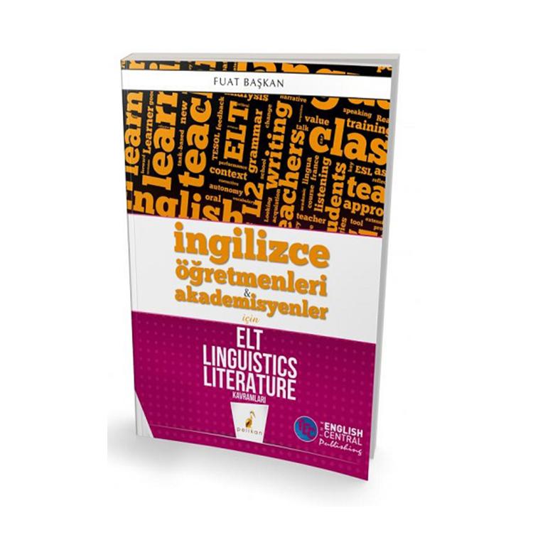 Pelikan Yayınları İngilizce Öğretmenleri ve Akademisyenler için ELT Linguistics Literature