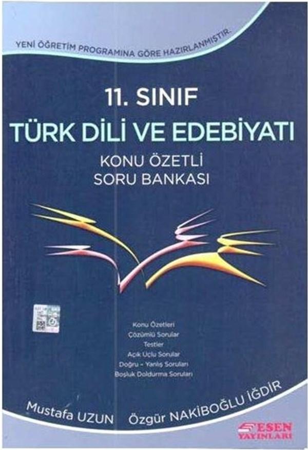 11. Sınıf Türk Dili ve Edebiyatı Konu Özetli Soru Bankası Esen Yayınları