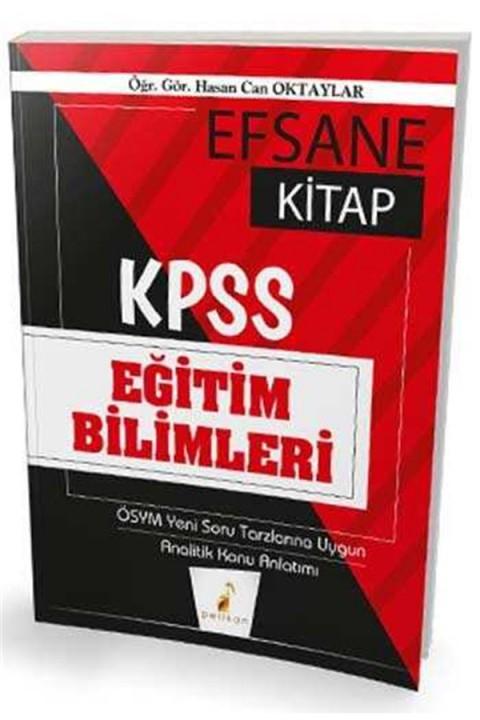 2020 KPSS Eğitim Bilimleri Efsane Kitap Konu Anlatımlı Pelikan Yayınları