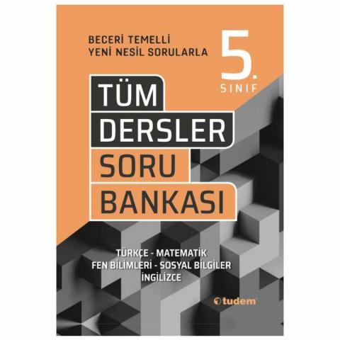 5.Sınıf Tüm Dersler Beceri Temelli Soru Bankası Tudem Yayınları