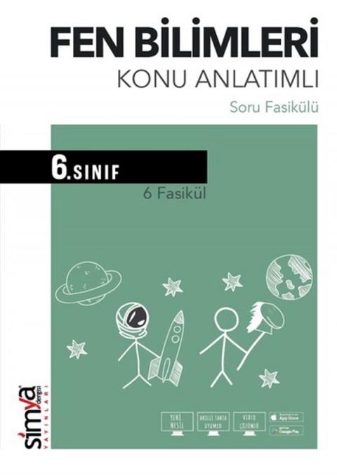 6.Sınıf Fen Bilimleri Konu Anlatımlı Soru Fasikülü Simya Dergisi Yayınları