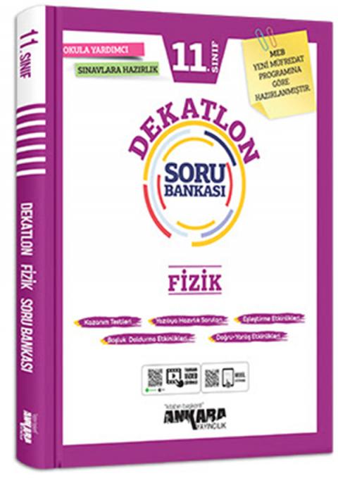 Ankara Yayıncılıık 11. Sınıf Fizik Dekatlon Soru Bankası