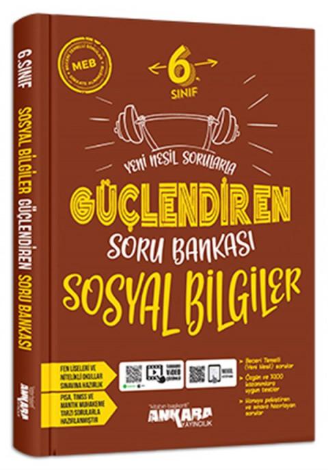 Ankara Yayıncılık 6. Sınıf Güçlendiren Sosyal Soru Bankası