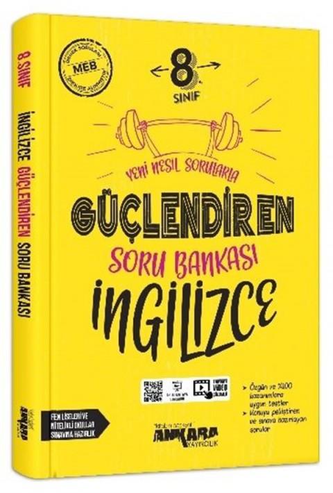 Ankara Yayıncılık 8. Sınıf Güçlendiren İngilizce Soru Bankası