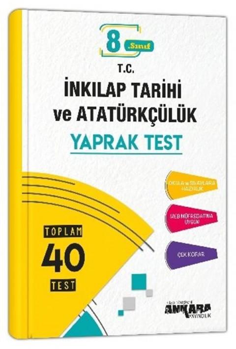 Ankara Yayıncılık 8. Sınıf İnkılap Tarihi Ve Atatürkçülük 40 Yaprak Test