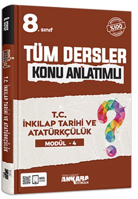 Ankara Yayıncılık 8. Sınıf T.C. İnkılap Tarihi ve Atatürkçülük Modül 4