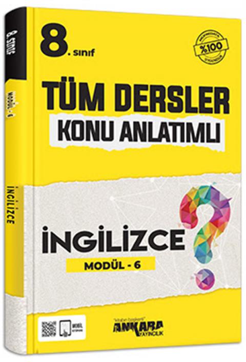 Ankara Yayıncılık 8. Sınıf Tüm Dersler Konu Anlatımlı İngilizce Modül 6