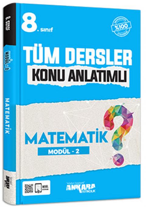 Ankara Yayıncılık 8.Sınıf Tüm Dersler Konu Anlatımlı Matematik Modül-2