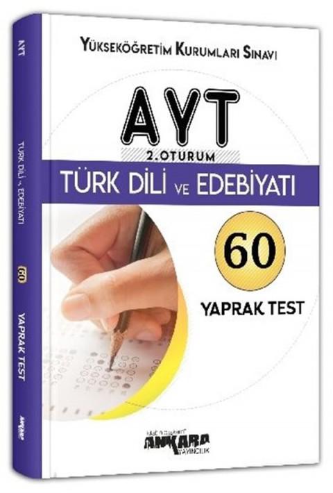Ankara Yayıncılık AYT 2. Oturum Türk Dili ve Edebiyatı 60 Yaprak Test