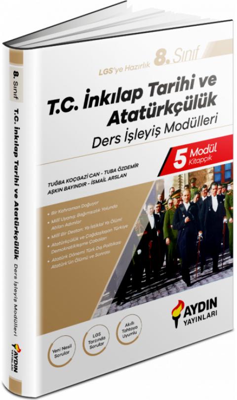 Aydın Yayınları 8. Sınıf LGS TC İnkılap Tarihi ve Atatürkçülük Ders İşleyiş Modülleri