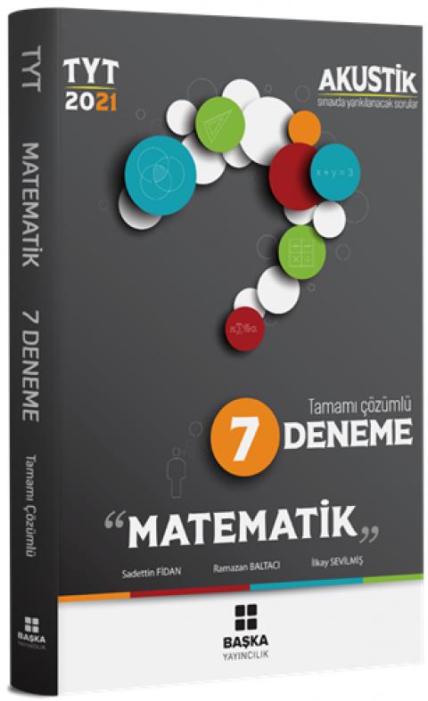 Başka Yayıncılık 2021 TYT Matematik Akustik Tamamı Çözümlü 7 Deneme