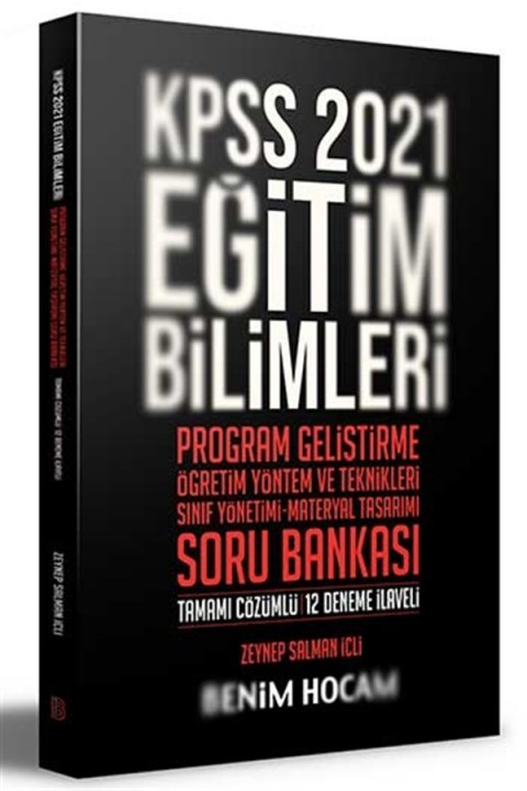 Benim Hocam Yayınları 2021 KPSS Eğitim Bilimleri Program Geliştirme-ÖYT-Sınıf Yönetimi-Materyal Tasarımı Soru Bankası