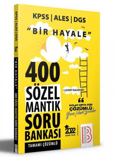 Benim Hocam Yayınları 2022 Bir Hayale Serisi 400 Sözel Mantık Tamamı Çözümlü Soru Bankası