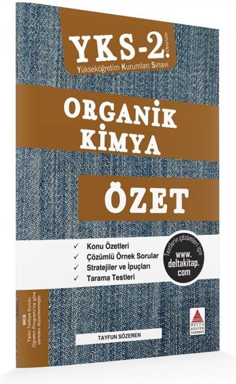Delta Kültür Yayınları YKS 2. Oturum Organik Kimya Özet