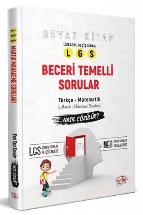 Editör Yayınları LGS Beyaz Kitap Beceri Temelli Sorular Nasıl Çözülür?