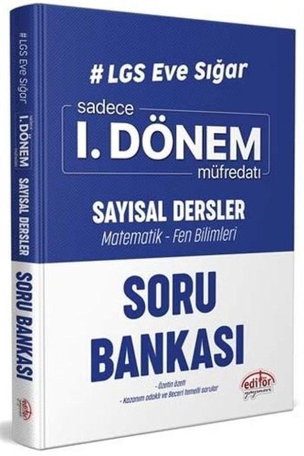 Editör Yayınları LGS Eve Sığar I. Dönem Sayısal Dersler Soru Bankası