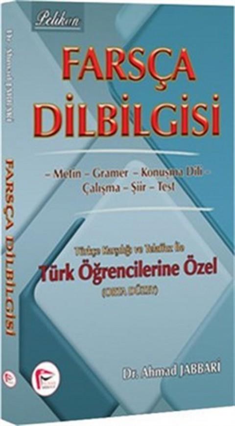 Farsça Dilbilgisi Türkçe Karşılığı ve Telaffuz Pelikan Yayınları