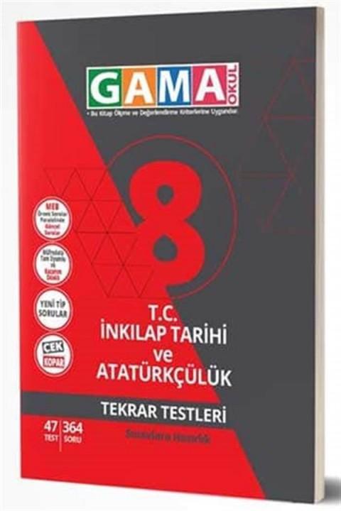Gama Yayınları 8. Sınıf NAR T.C İnkılap Tarihi Ve Atatürkçülük Tekrar Testleri