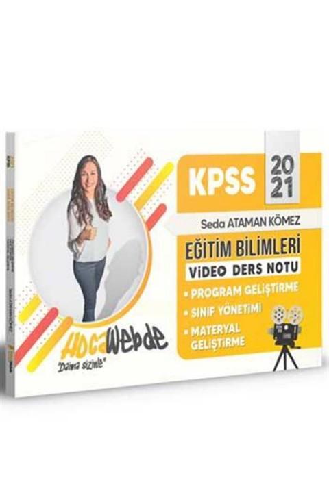 Hocawebde Yayınları 2021 KPSS Eğitim Bilimleri Program Geliştirme -Sınıf Yönetimi - Materyal Geliştirme Video Ders Notları