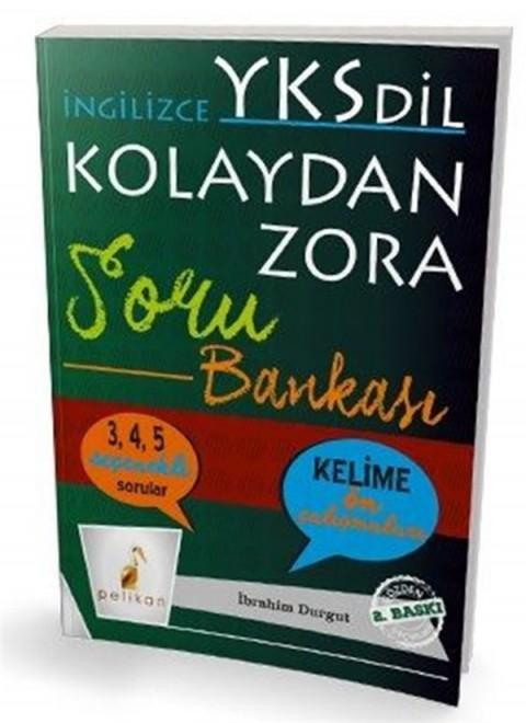 İngilizce YKS-Dil Kolaydan Zora Soru Bankası Pelikan Yayınları