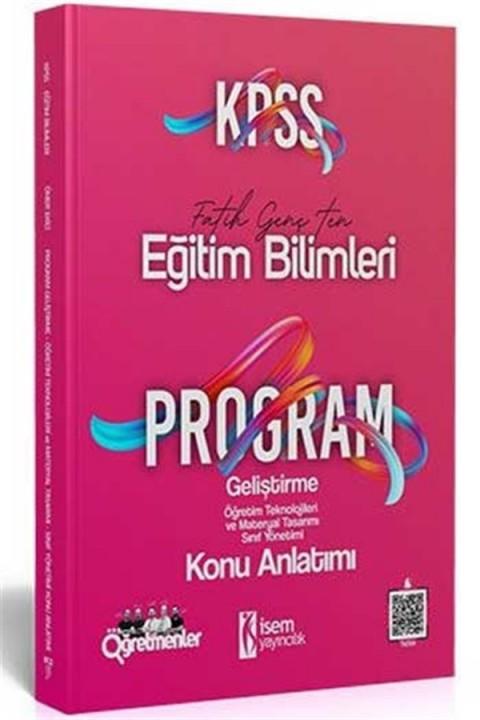 İsem Yayınları 2021 KPSS Eğitim Bilimleri Program Geliştirme Konu Anlatımı