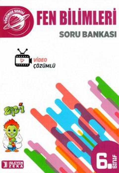 İşleyen Zeka Yayınları 6. Sınıf Yörünge Fen Bilimleri Soru Bankası