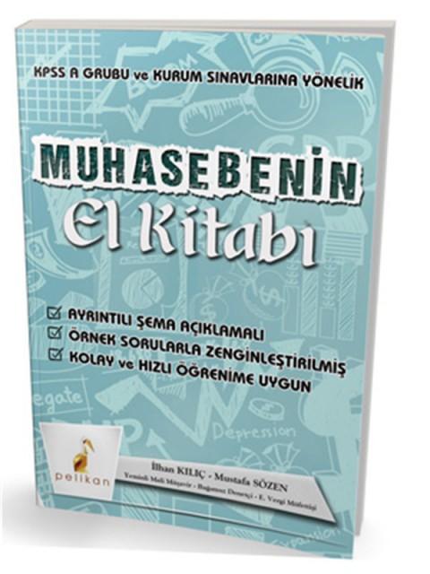 KPSS A Grubu ve Kurum Sınavlarına Yönelik Muhasebenin El Kitabı Konu Anlatımlı Pelikan Yayınevi