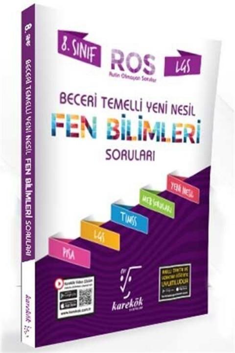 Karekök Yayınları 8. Sınıf LGS Fen Bilimleri ROS Beceri Temelli Yeni Nesil Soru Bankası