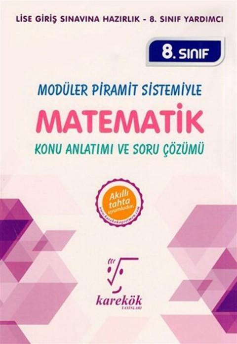 Karekök Yayınları 8. Sınıf LGS Modüler Piramit Sistemiyle Matematik Konu Anlatımı ve Soru Çözümü