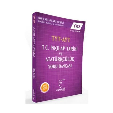Karekök Yayınları TYT AYT T.C. İnkilap Tarihi ve Atatürkçülük Soru Bankası