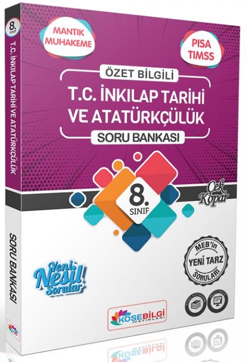 Köşebilgi Yayınları 8. Sınıf TC İnkilap Tarihi ve Atatürkçülük Soru Bankası