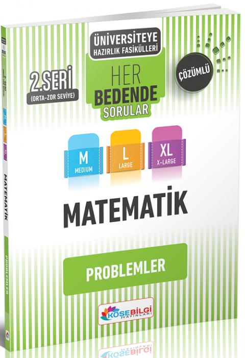 Köşebilgi Yayınları YKS TYT AYT Matematik Problemler Her Bedende Soru Bankası 2. Seri