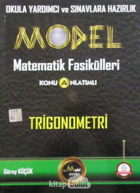 Model Matematik Fasikülleri Konu Anlatımlı Trigonometri