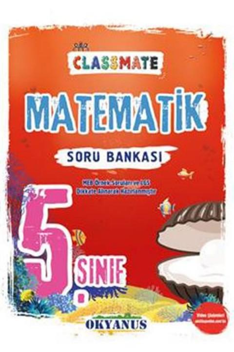 Okyanus Yayınları 5. Sınıf Matematik Classmate Soru Bankası