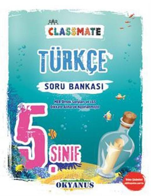 Okyanus Yayınları 5. Sınıf Türkçe Classmate Soru Bankası