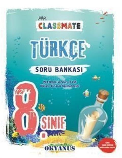 Okyanus Yayınları 8. Sınıf Classmate Türkçe Soru Bankası
