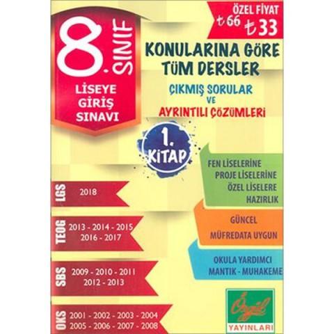 Özgül Yayınları 8. Sınıf LGS Konularına Göre Tüm Dersler Çıkmış Sorular Ve Çözümleri 1. Kitap