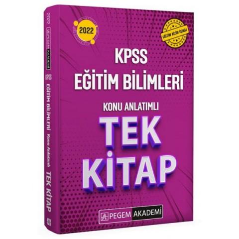 Pegem Akademi Yayınları 2022 KPSS Eğitim Bilimleri Konu Anlatımlı Tek Kitap