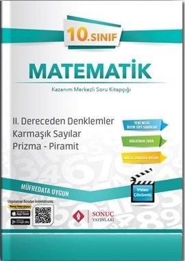 Sonuç Yayınları 10. Sınıf Matematik 2. Dereceden Denklemler-Karmaşık Sayılar-Prizma-Piramit Soru Bankası
