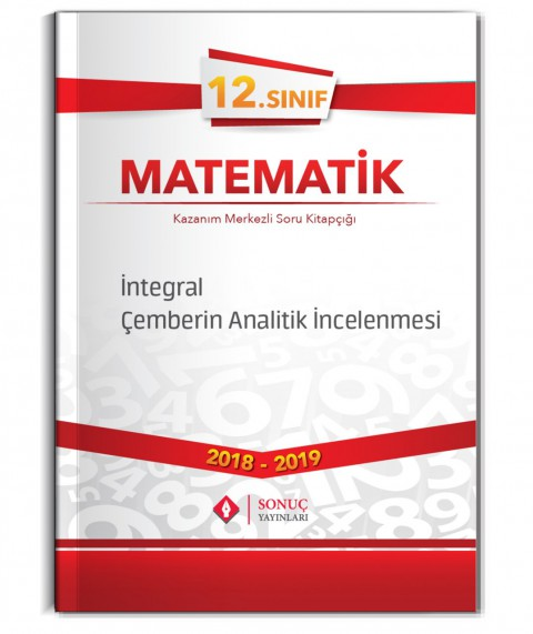 Sonuç Yayınları 12. Sınıf Matematik İntegral Çemberin Analitik İncelenmesi Kazanım Merkezli Soru Kitapçığı