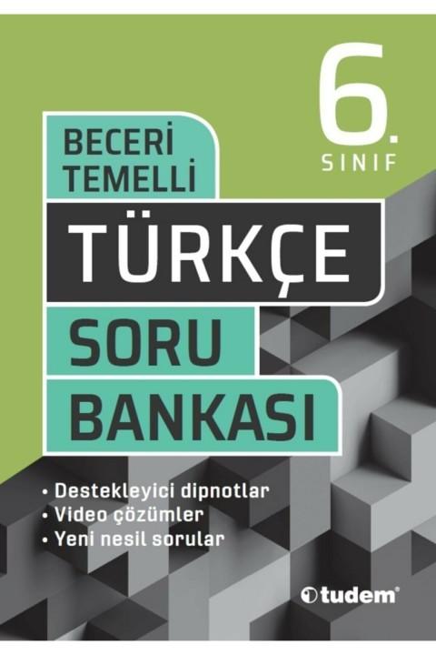 Tudem Yayınları 6. Sınıf Tüm Dersler Beceri Temelli Soru Bankası