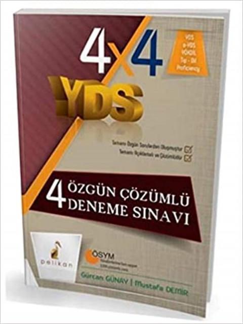 YDS 4x4 Özgün Çözümlü 4 Deneme Sınavı Pelikan Yayınları