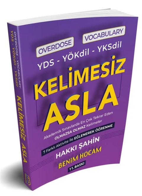 YDS YÖKDİL YKSDİL Overdose Vocabulary Kelimesiz Asla Benim Hocam Yayınları
