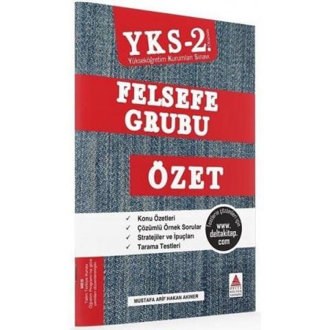YKS 2. Oturum Felsefe Grubu Özet Delta Kültür Yayınları